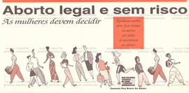 Aborto legal e sem risco  (Local Desconhecido, Data desconhecida).